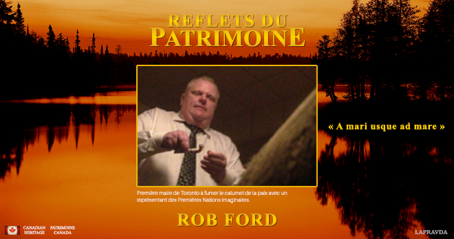 Reflet du Patrimoine - Rob Ford